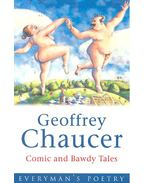 Comic and Bawdy Tales - Chaucer, Geoffrey