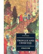 Troylus and Criseyde - Chaucer, Geoffrey