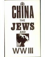 China the Jews and World War Three