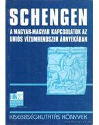 Schengen a magyar-magyar kapcsolatok az uniós vízumrendszer árnyékában - Cholnoky Győző (szerk.), Tóth Judit