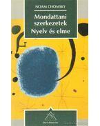 Mondattani szerkezetek - Nyelv és eleme - Chomsky, Noam