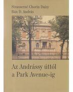 Az Andrássy úttól a Park Avenue-ig