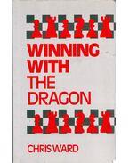 Winning With the Dragon - Chris Ward