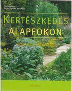 Kertészkedés alapfokon - Christopher Brickell