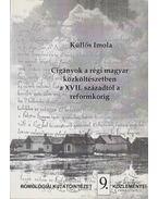 Cigányok a régi magyar közköltészetben a XVII. századtól a reformkorig