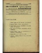 A M. Kir. Valllás- és Közoktatásügyi Minisztérium Oktatófilm kirendeltségének hivatalos közleményei