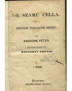 A 7-ik számú cella I-IV.