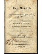Der Mensch im gesunden und krakaen Lebenszustande zum Gebrauche für candidaten der medicinisch-chirurgischen Studien - Leopold Langer