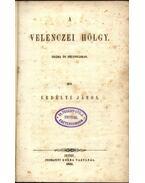 A Velenczei Hölgy