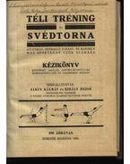 Téli tréning és svédtorna