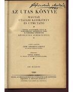 Az utas könyve - Magyar városok, gyógy- és üdülőhelyek nyaralásra alkalmas községek