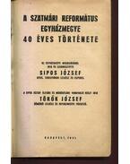 A Szatmári Református Egyházmegye 40 éves története