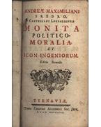 Monita politico-moralia, et icon ingeniorum