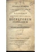 Synopsis critico-historica decretum synodalium pro ecclesia hungarico-catholica