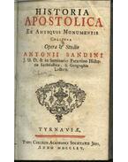 Historia Apostolica ex antiquis monumentis