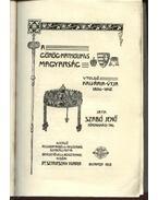 A görög-katolikus magyarság utolsó kálvária útja 1896-1912 (dedikált)