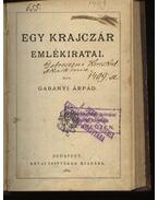 Egy krajczár emlékiratai - Gabányi Árpád