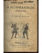 A normannok. Történelmi rajz. , Zrínyi Miklós a szigetvári hős életének története , Velencze alpítása és fénykora