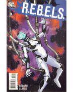 R.E.B.E.L.S. 3. - Clarke, Andy, Tony Bedard