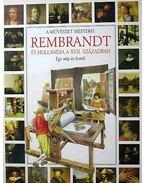 Rembrandt és Hollandia a XVII. században