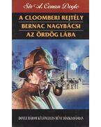 A cloomberi rejtély / Bernac nagybácsi / Az ördög lába - Sherlock Holmes kalandjai