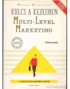 Kulcs a kezedben: Multi-Level Marketing - Clothier, Peter