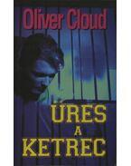 Üres a ketrec - Cloud, Oliver