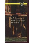 Bűntény-variációk hajókürtre - Coatmeur, J.-F.