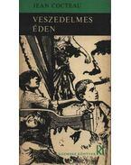Veszedelmes éden - Cocteau, Jean