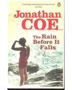 The Rain Before It Falls - Coe, Jonathan
