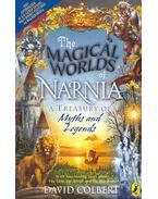 The Magical  Worlds of Narnia - COLBERT, DAVID
