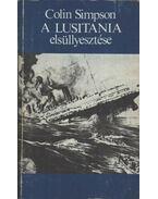 A Lusitania elsüllyesztése - Colin Simpson