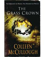The Grass Crown - Colleen McCULLOUGH