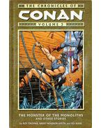 The Chronicles of Conan: The Monster of the Monoliths and Other Stories
