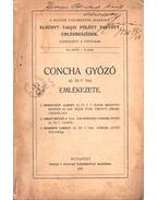 Concha Győző emlékezete (dedikált)