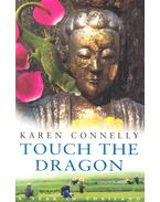 Touch the Dragon - CONNELLY, KAREN
