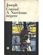 A Narcissus négere - CONRAD,JOSEPH