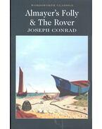 Almayer's Folly & The Rover - CONRAD,JOSEPH