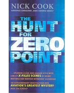 The Hunt for Zero Point - COOK, NICK