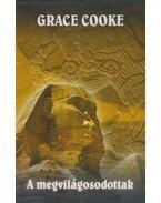 A megvilágosodottak - Cooke, Grace