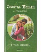 Titkos szerelem - Courths-Mahler, Hedwig