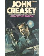 Attack the Baron - Creasey, John