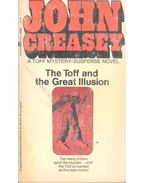 The Toff and the Great Illusion - Creasey, John