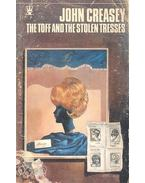 The Toff and the Stolen Tresses - Creasey, John