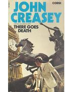 There Goes Death - Creasey, John