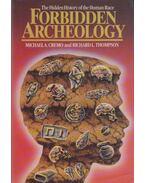 Forbidden Archeology - Cremo, Michael A., Thompson, Richard L.