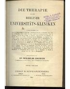 Die Therapie an den Berliner Universitats-Kliniken - Croner, dr.