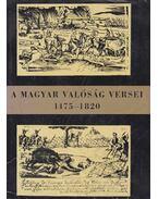A magyar valóság versei 1475-1945 I-II. kötet - Csanádi Imre