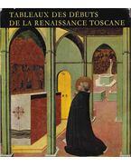 Tableaux des Débuts de la Renaissance Toscane