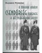 A Magyar Királyi Csendőrség története a két világháború között